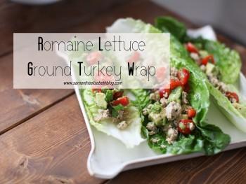 Recipe: Romaine Lettuce Ground Turkey Wrap