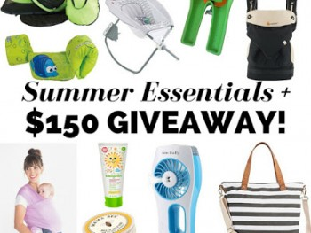 $150 Giveaway: Summer Essentials for Baby, Toddler & Mama